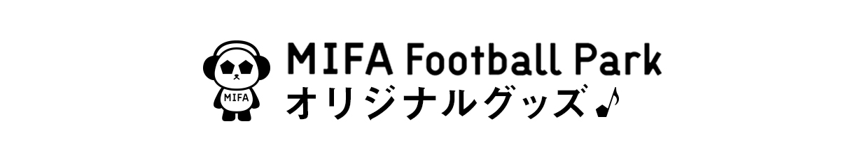 MIFA Football Cafe オリジナルグッズ